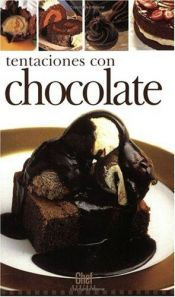 book cover of Tentaciones Con Chocolate (Chef Express) by Isabel Toyos