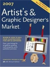 book cover of Artist's & Graphic Designer's Market 2007 by Mary Cox