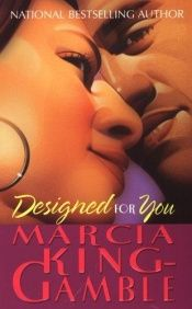 book cover of Designed For You (Arabesque) by Marcia King-Gamble