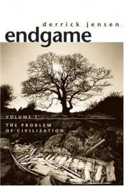 book cover of Endgame by Derrick Jensen