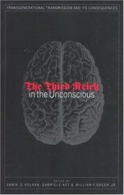 book cover of The Third Reich in the unconscious by Vamik Volkan