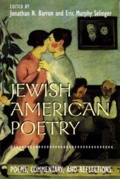 book cover of Jewish American Poetry: Poems, Commentary, and Reflections (Brandies Series in American Jewish History, Culture, and Lif by author not known to readgeek yet