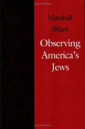 book cover of Observing America's Jews by Marshall Sklare