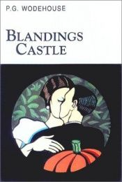 book cover of Blandings Castle and Elsewhere by P. G. Wodehouse