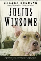 book cover of Julius Winsome by Gerard Donovan