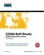 book cover of CCNA Self-Study: CCNA Preparation Library (640-801) (6th Edition) (Self-Study Guide) by Stephen McQuerry