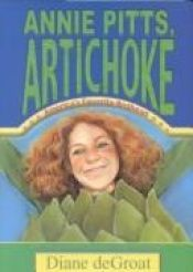 book cover of Annie Pitts, Artichoke by Diane Degroat