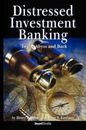 book cover of Distressed Investment Banking: To the Abyss And Back by Henry F. Owsley
