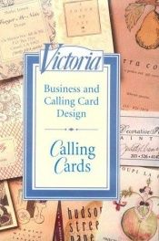 book cover of Calling Cards: Business and Calling Card Design by Janet Allon