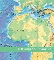 book cover of ESRI Map Book: Volume 22 by Michael Law