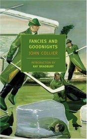 book cover of Fancies And Goodnights by John Collier