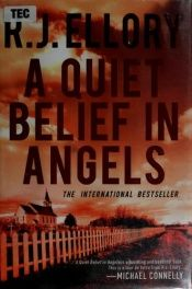 book cover of A Quiet Belief In Angels by Roger-Jon Ellory