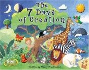 book cover of The 7 Days Of Creation by Mindy Macdonald