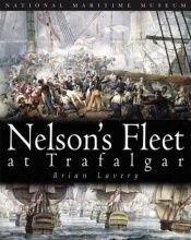 book cover of Nelson's fleet at Trafalgar by Brian Lavery