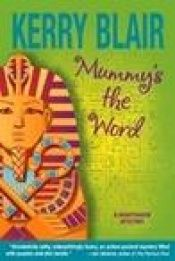 book cover of Mummy's the Word by Kerry Blair