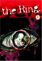 book cover of The Ring Volume 0 by Koji Suzuki