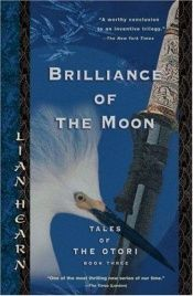 book cover of Brilliance of the Moon by Gillian Rubinstein