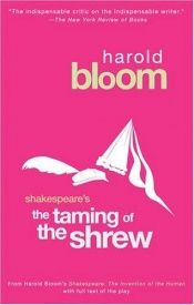 book cover of William Shakespeare's the Taming of the Shrew (Bloom's Modern Critical Interpretations) by Harold Bloom
