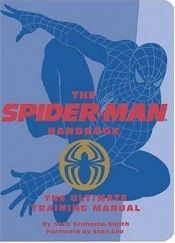 book cover of The Spider-Man Handbook: The Ultimate Training Manual Quirk Books by Seth Grahame-Smith