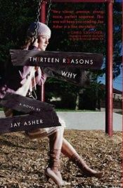 book cover of Thirteen Reasons Why by Jay Asher