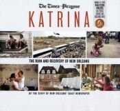 book cover of Katrina: The Ruin and Recovery of New Orleans by The Picayune