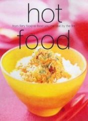 book cover of Hot Food (Cookery) by Kim Rowney