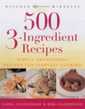 book cover of 500 3-ingredient Recipes by Carol Hildebrand