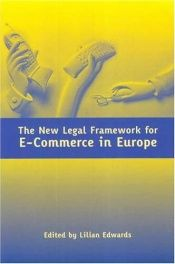 book cover of The New Legal Framework For E-commerce In Europe by Lilian Edwards