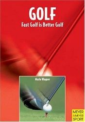 book cover of Golf Fast Golf Is Better Golf by Mario Wagner