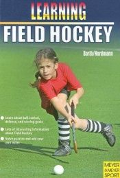 book cover of Learning Field Hockey by Katrin Barth