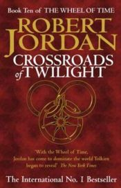 book cover of Crossroads of Twilight by Robert Jordan
