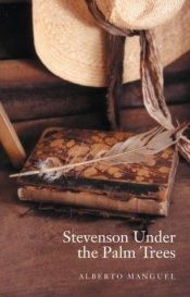 book cover of Stevenson under the palm trees by Alberto Manguel