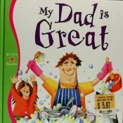 book cover of My Dad's Great by Gabby Goldsack