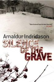 book cover of Silence of the Grave by Arnaldur Indriðason