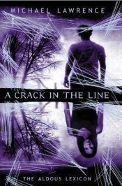 book cover of A crack in the line by Michael Lawrence