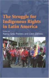 book cover of The Struggle For Indigenous Rights In Latin America by Nancy Grey Postero