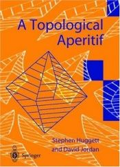 book cover of A Topological Aperitif by Stephen Huggett