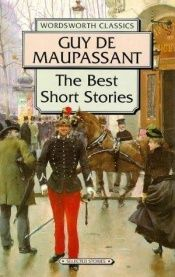 book cover of The best short stories by Guy de Maupassant