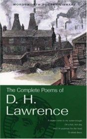 book cover of The complete poems by D. H. Lawrence