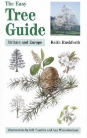 book cover of The Easy Tree Guide: Britain and Europe by Keith Rushforth