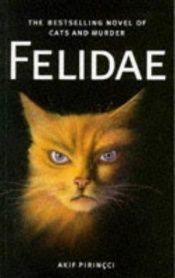 book cover of Felidae by Akif Pirinçci