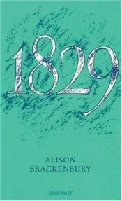 book cover of 1829 by Alison Brackenbury