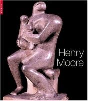 book cover of Henry Moore: At the Dulwich Picture Gallery by Ian Dejardin