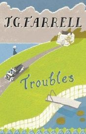book cover of Troubles by James Gordon Farrell