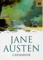 book cover of Catharine (Phoenix paperbacks) (English Edition) by Jane Austen