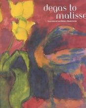 book cover of Degas to Matisse: Impressionist and Modern Masterworks by Stephen Bennett Phillips