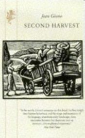 book cover of Second Harvest by Jean Giono