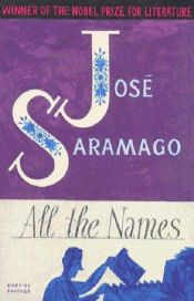 book cover of All the Names by José Saramago