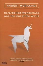 book cover of Hard-Boiled Wonderland and the End of the World by Haruki Murakami