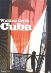 book cover of Waking Up In Cuba by Stephen Foehr